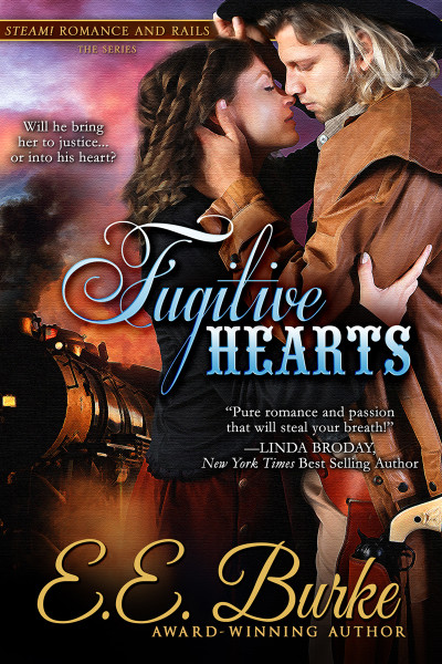 Fugitive Hearts, Book 4, Steam! Romance and Rails