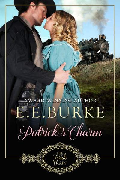 Patrick's Charm, Book 2, The Bride Train Series