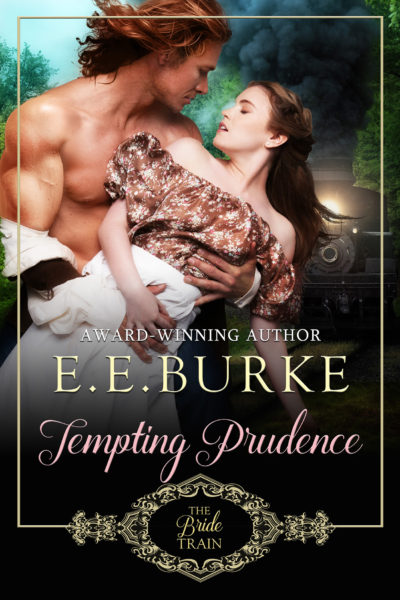Tempting Prudence, Book 3, The Bride Train Series