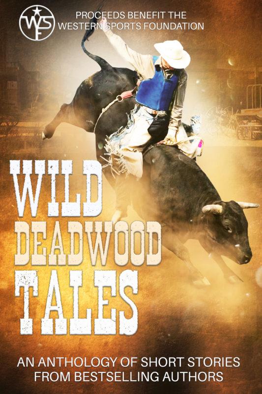 Wild Deadwood Tales Anthology