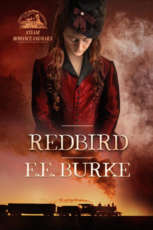 Redbird, Book 2, Steam! Romance and Rails